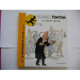 Collection Tintin N� 52 - Le Professeur Calys Triomphant