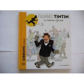 Collection Tintin N� 63 - Gibbons La Brute
