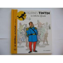 Collection Tintin N� 42 - Le General Alcazar En Uniforme