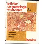 Le Fichier De Technologie Et Physique 3e de MARAZZANI, J-L