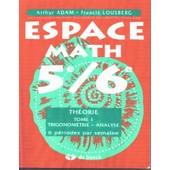 Espace Math 5e/6e Tome 1 de Arthur ADAM-Francis LOUSBERG