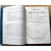 Journal Du Palais Recueil Le Plus Ancien Et Le Plus Complet De La Jurisprudence.Ann�e 1864 de GELLE