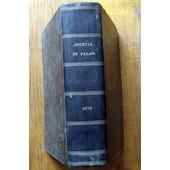 Journal Du Palais Recueil Le Plus Ancien Et Le Plus Complet De La Jurisprudence.Ann�e 1878 de RUBEN DE COUDER