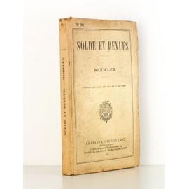 Solde Et Revues, Mod�les ( Volume Arr�t� � La Date Du 30 Mai 1940 ) ( Bulletin Officiel Du Minist�re De La Guerre N� 89 ) de Bulletin officiel du Minist�re de la Guerre