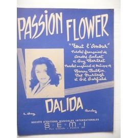 PASSION FLOWER Dalida