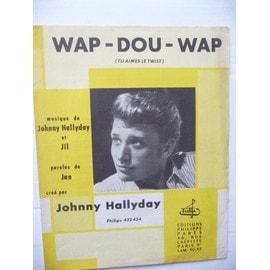 """Johnny Hallyday Partition Wap Dou Wap """"tu aimes le twist"""""""
