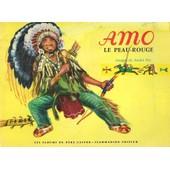 Amo Le Peau-Rouge de J.-M. Guilcher, images de Andr� Pec