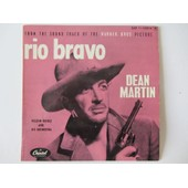 Rio Bravo : Bande Originale Du Film Avec John Wayne - Dean Martin - Dean Martin - Nelson Riddle