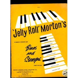 Jelly Roll Morton's Blues and stomps for piano Book 1