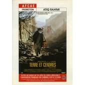 Terre Et Cendres, Synopsis D�pliant, Atiq Rahimi, Abdul Ghani, Jawan Mard Homayoun, Walli Tallosh