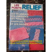 Revue Tricot - Tricot Selection - Hors S�rie N�34 - Les Points Relief Irlandais, Torsades, Explications...