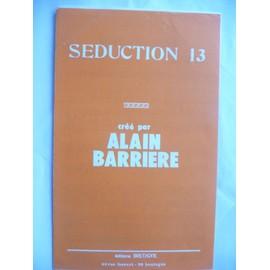 SEDUCTION 13 Alain BARRIERE