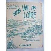 Mon Val De Loire Joss Baselli Georges Cantournet