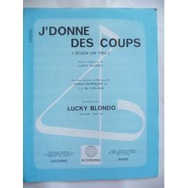 J'DONNE DES COUPS Lucky BLONDO J.L. Mc FARLAND