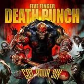 Got Your Six - Five Finger Death Punch