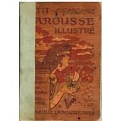 Petit Larousse Illustr� 1918 de Claude Aug�