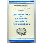 Les Principes De La Pensee Au Siecle Des Lumieres de Georges Gusdorf