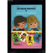 Les Belles Histoires De Daniel Et Valerie- Premeire Livre De Lecture Courante de HOUBLAIN- VINCENT