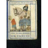 Un Cancre - Edition Pour La Jeunesse Revue Par L'auteur de lucie delarue-mardrus