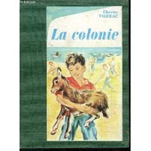 La Colonie - Collection L'alouette de charles vildrac
