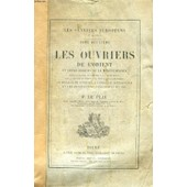 Les Ouvriers De L'orient Et Leurs Essaims De La Mediterranee (Les Ouvriers Europeens, Tome Ii) de LE PLAY F.