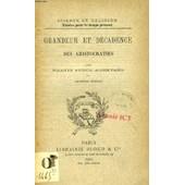 Grandeur Et Decadence Des Aristocraties (Science Et Religion, Etudes Pour Le Temps Present, N� 258) de frantz funck-brentano