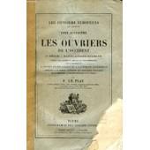 Les Ouvriers L'occident, 2 Series, Population Stables, Populations Ebranlees (Les Ouvriers Europeens, Tomes Iv-V) de LE PLAY F.