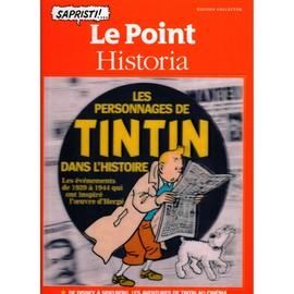 Le Point Historia Hors S�rie Les Personnages De Tintin Dans L'histoire