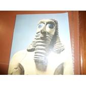 Sumer Assur Babylone Chefs D'oeuvre Du Musee De Bagdad de mus�e du petit palais