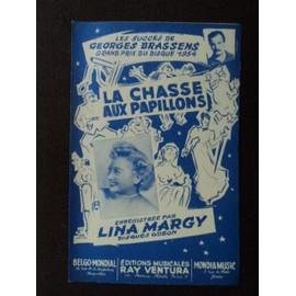 LA CHASSE AUX PAPILLONS  LINA MARGY ( BRASSENS)