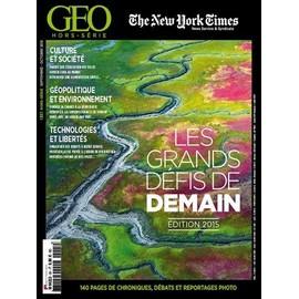 Geo Hors-S�rie 2015 : Les Grands D�fis De Demain