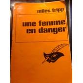 Une Femme En Danger de Miles TRIPP