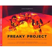 Freaky Project : The Making Of The Animated Freak Kitchen Music Video (By Blacksad Artist) de Guarnido