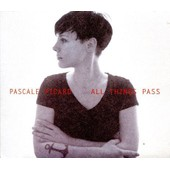 All Things Pass (Can) - Pascale Picard
