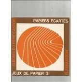 Papiers Ecartes Jeux De Papier 3 de gerard dodane