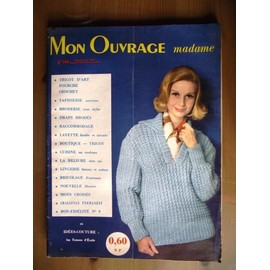 Mon Ouvrage Madame 1960 N� 144 : Tricot D'art/ Crochet Layette ..