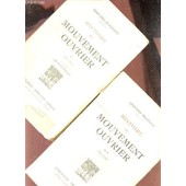 Histoire Du Mouvement Ouvrier - En 2 Volumes / Tome Premier (1830-1871) + Tome Deuxieme (1871-1936). de DOLLEANS EDOUARD