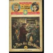 Le Plan Des Blockhaus / 39� Fascicule - Collection Jeune France - Les Enfants De La Lorraine - Agents Secrets De La Resistance de D'ALZON HENRI