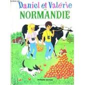 Daniel Et Valerie En Normandie de COLLECTIF