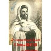 Le Nouveau Francois-Xavier - Saint Jean De Britto - Martyr 1647-1693. de BESSIERE ALBERT