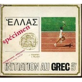 Initiation Au Grec 5 Eme - Enseignement Obligatoire. de COUSTEIX J.