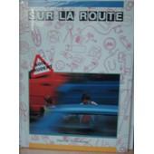 Sur La Route // Sois Prudent de sandres et morzac
