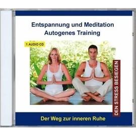 Autogenes Training-Entspannung und Meditation