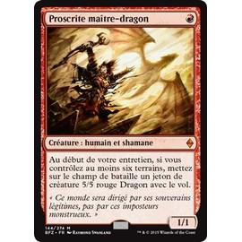 Proscrite Maitre-Dragon - La Bataille De Zendikar