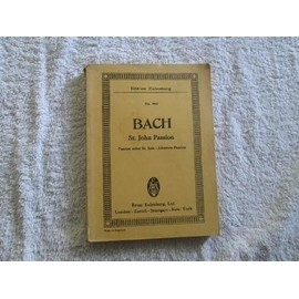 St John Passion BWV 245 6 Soli, Chorus and Orchestra