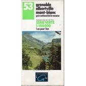 Carte Ign 53 Grenoble Albertville Mont-Blanc. Parc National De La Vanoise de IGN