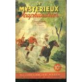 Le Mysterieux Scaphandrier - 3 Jeunes Francais Dans La Pampa - Collection Le Ranch de D'ASCAIN JEAN