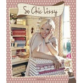 So Chic Lizzy - Avec Des Patrons de V�ronique Requena