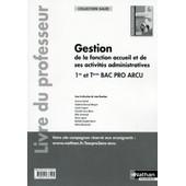 Livre Du Professeur Gestion De La Fonction Accueil Et De Ses Activit�s Administratives de Jean Rouchon