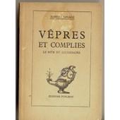 Vepres Et Complies (Le Rite Du Lucenaire) de ROBERT LESAGE